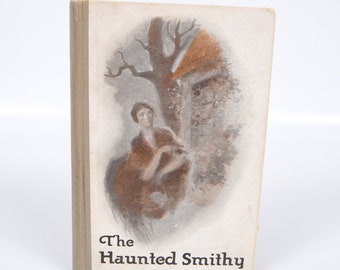Antique The Haunted Smithy 1926 First Edition Hardcover Fiction Book Betty Janson