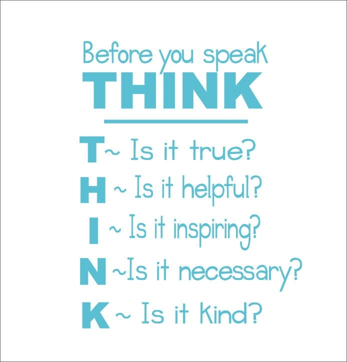 Quotes On Thinking Before You Speak: Before You Speak Think Vinyl Wall Decal Classroom Playroom