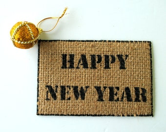 Burlap Card - Happy New Year - Upcycled Coffee Sack