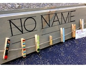 Teacher Classroom sign No Name with clothespins  to hang up papers with no names Teacher Gift  with Free personalized Clothespin