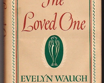 The Loved One by Evelyn Waugh -- 1948 -- First Edtion / 2nd printing