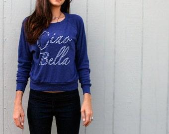 Long Sleeve Pull over - Ciao Bella - Handprinted Raglan Top - Crew Neck - Navy Blue - Italian - Tri Blend