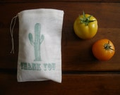 "Wedding Favor Muslin Bags - 25 4x6"" Hand Stamped Cactus Thank You"