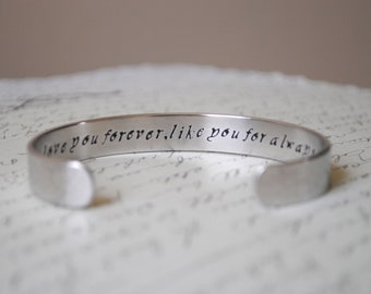 Love You Forever Like You for Always Secret Message Hand Stamped Custom Cuff Bracelet