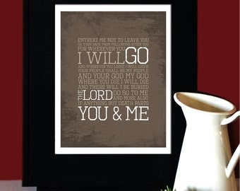 "Ruth 1:16-17, LOVE, Inspirational Quote, ""Where you will go I will go"", Wedding Verse, Subway Art. Unframed"