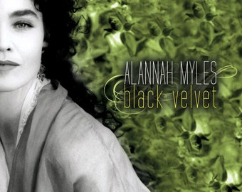 Alannah Myles 'Black Velvet 'CD Discontinued (Collectors Item) - No Longer Available