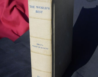 The Worlds Best Writers in 1950. 105 Greatest Living Authors present The Worlds Best, edited by Whit Burnett, great stories, FREE SHIPPING!