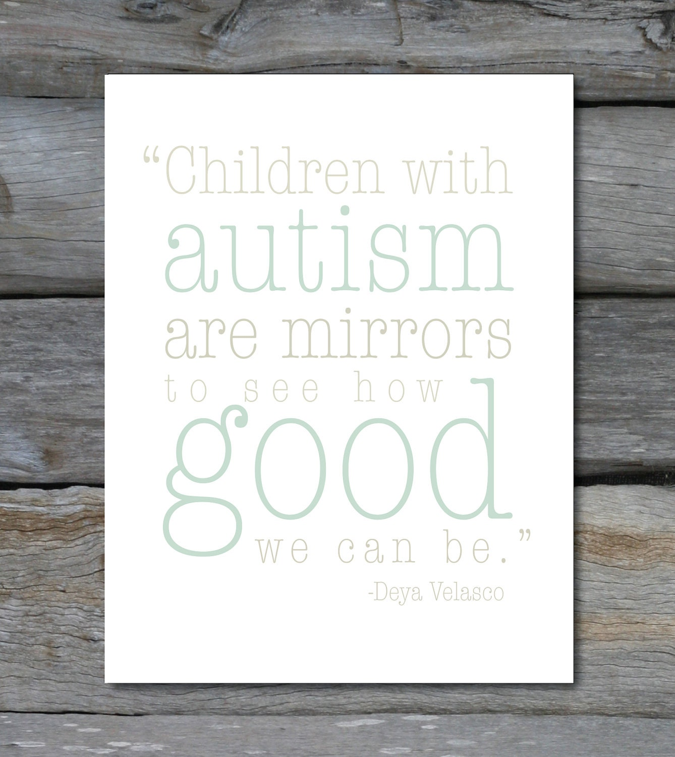 Inspirational Quotes About Positive: Autism Quote 8 X10 Print