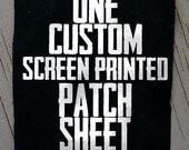 1 Custom One-Color Screenprinted Patch Sheet