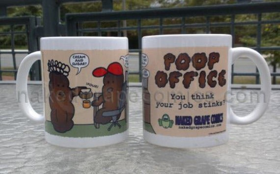 "Poop Office Ceramic Mug - ""I take my coffee brown..."""