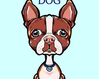 Beware of Dog toots Boston Terrier  art print