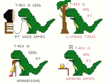 Cross Stitch Patterns -- T-Rex Set 3 -- 4 patterns of T-Rex and video games, hairdressing, climbing trees and drinking games