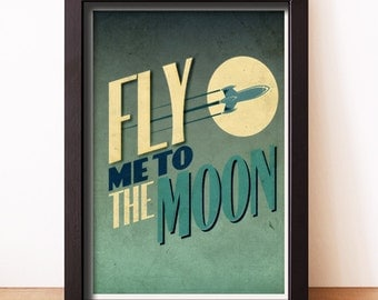 """Fly Me To The Moon Poster Art Print - 11"""" x 17"""""""