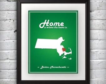 Massachusetts - Home Is Where The Heart Is - Massachusetts Custom State Print