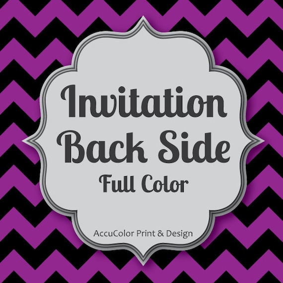 Color Invitation BACK Side DESIGN, Full COLOR 2nd side, easily add a photo or details to any invite
