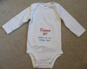 Baby Onesie - Kisses 25 cents, Saving for my College Fund