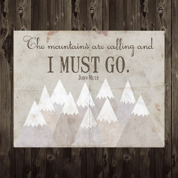 The Mountains Are Calling Wall Art 8.5X11 Typography Home Decor Digital Print