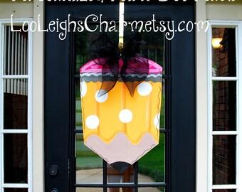 Pencil Door Hanger, Classroom Door Hanger, Teacher Appreciation, Back to School Door Decor, Classroom Sign, Teacher Gift