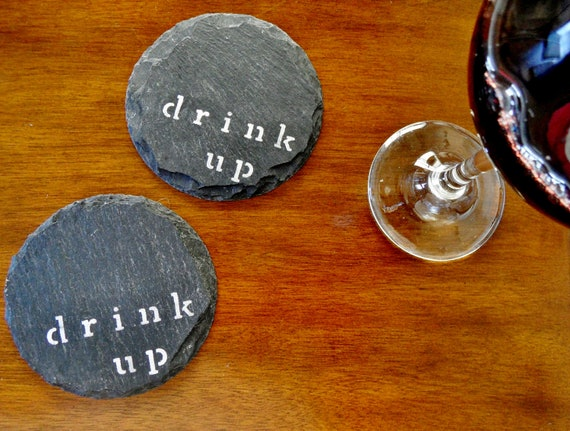 10 Drink Up Slate Circle Coasters for Doris