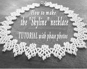 PATTERN of the Skyline necklace (netting) - TUTORIAL