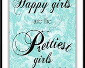 Happy Girls are the Prettiest Girls Audrey Hepburn Quote Teal Decor Daughter Gift Mother's Day Gift Nursery Art Gift for Her Wedding Gift