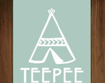 Tee Pee Print
