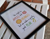 Kitchen Print 8x10 - funny kitchen quote- We might be apples and oranges but we make a pretty good pear