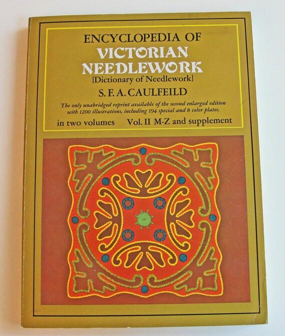 SALE Vintage Sewing Book Encyclopedia of Victorian Needlework Vol II - 70s Republication of 1882 Book