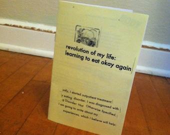 Revolution of My Life: Learning to Eat Okay Again No. 1 Zine Perzine Recovery Zine Eating Disorder Zine