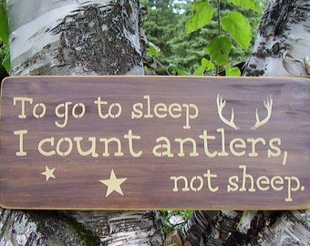 Rustic Nursery Decor, Hunting Signs, To Go To Sleep I Count Antlers Not Sheep, Woodland Nursery, Nursery Wall Art, Wood Signs