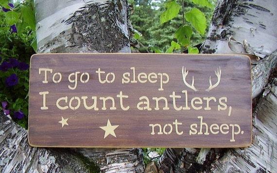 Wood Sign, To Go To Sleep I Count Antlers, Not Sheep, Nursery, Hunting, Deer, Handmade