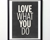 Inspirational Quote Print, Love What You Do, Vintage Signs, Typography Print, Motivational Poster, Typography Poster, Inspirational Print