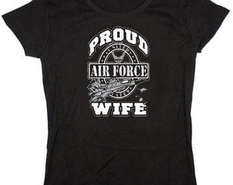 Ladies t-shirt / Proud Air Force Wife