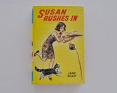 Vintage 1970s Susan Rushes In Hard Cover by Jane Shaw