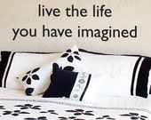 Live Life You Have Imagined Office Inspirational Motivational Achievement Success Wall Decal Decor Lettering Vinyl Quote Sticker Art IN27