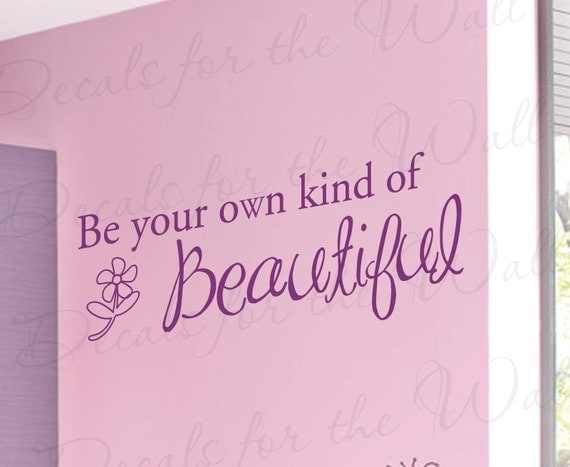 Be Your Own Kind Beautiful Girl Room Kid Baby By