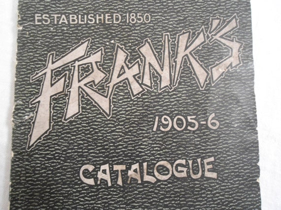 Franks Department Store Fashion Mail Order Catalog 1905 to 1906