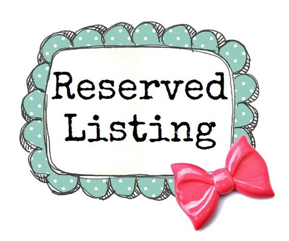 RESERVED LISTING for Davide