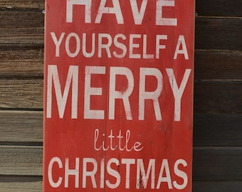 "Large Distressed Wood Word ""Have Yourself A Merry Little Christmas"" Sign Salvaged Architectural Vintage Feel"
