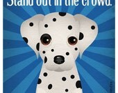 Dalmatian Funny Dogs Original Art Print - Humorous Dog Breed Art -11x14- Funny Dog Poster - Dogs Incorporated