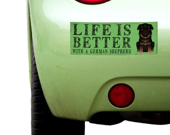 """Dogs Incorporated Sticker - Life is Better with a German Shepherd  -  Dog Bumper Sticker 3""""x 8"""" Coated Vinyl"""