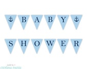 INSTANT DOWNLOAD, nautical baby shower, pennant banner, printable