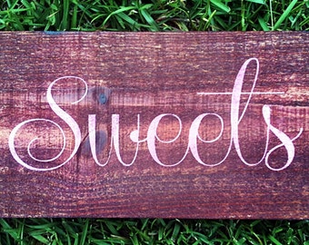 Wedding Reception Signs - Sweets reclaimed wood wedding signs WS-100