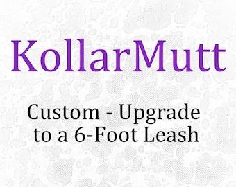 Upgrade - 6-Foot Leash