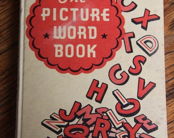 The Picture Word Book ,  Lavinia Derwent, published in 1962 by Collins