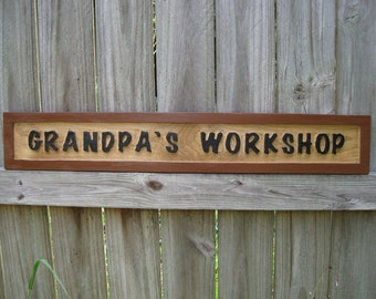 Grandpa's Workshop Sign - Routed