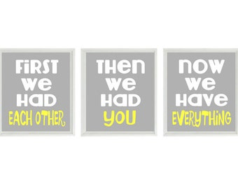 First We Had Each Other Quote, Nursery Art, Neutral Nursery, Yellow Gray Nursery , Baby Boy Nursery, Baby Girl Nursery, Wall Art, Baby Gift