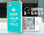 iPhone 4, iPhone 5, Samsung S3, Samsung S4 case Keep Calm cause Yolo Turquoise, custom cell phone case, Original design