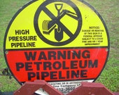 Shell Magellan  metal petroleum gas warning pipeline sign double side