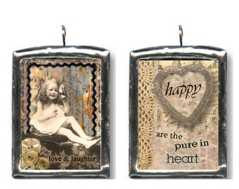 Love and Laughter. ALTERED ART PENDANT. Double sided, handmade by artist. Happy are the pure in heart.